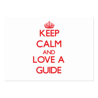 Keep Calm and Love a Guide Business Card Template