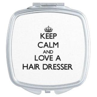Keep Calm and Love a Hair Dresser Vanity Mirror