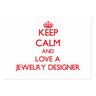 Keep Calm and Love a Jewelry Designer Business Cards