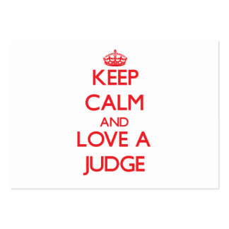 Keep Calm and Love a Judge Business Card Templates