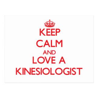 Keep Calm and Love a Kinesiologist Postcard
