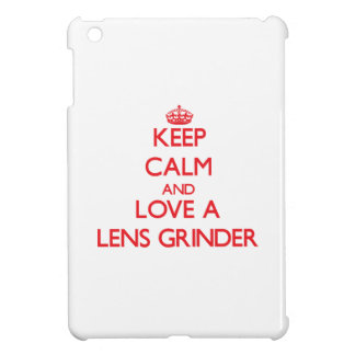 Keep Calm and Love a Lens Grinder Cover For The iPad Mini