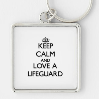 Keep Calm and Love a Lifeguard Silver-Colored Square Key Ring