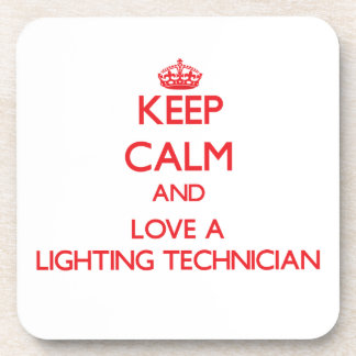 Keep Calm and Love a Lighting Technician Beverage Coaster