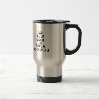 Keep calm and love a locksmith travel mug