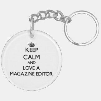 Keep Calm and Love a Magazine Editor Key Chains
