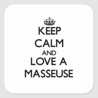 Keep Calm and Love a Masseuse Square Sticker