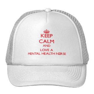 Keep Calm and Love a Mental Health Nurse Hat
