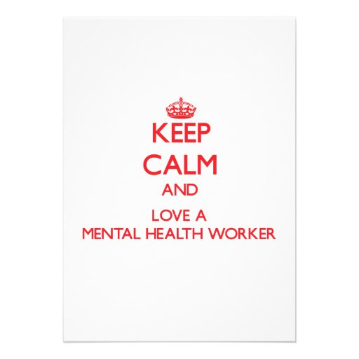 Keep Calm and Love a Mental Health Worker Personalized Invite