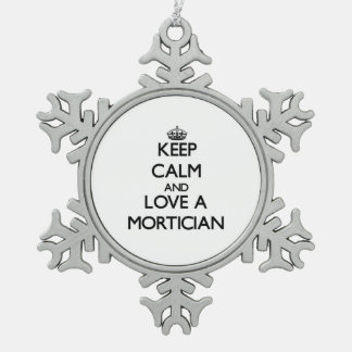 Keep Calm and Love a Mortician Ornament