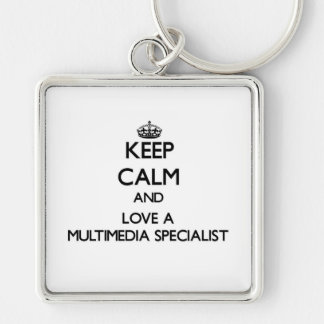 Keep Calm and Love a Multimedia Specialist Silver-Colored Square Key Ring