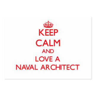 Keep Calm and Love a Naval Architect Business Card Templates