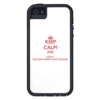 Keep Calm and Love a Nuclear Power Plant Worker Case For iPhone 5