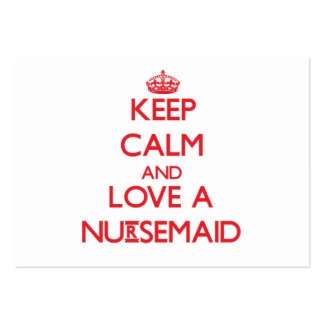 Keep Calm and Love a Nursemaid Business Card
