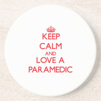 Keep Calm and Love a Paramedic Drink Coaster