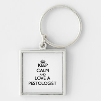 Keep Calm and Love a Pestologist Silver-Colored Square Key Ring