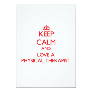 Keep Calm and Love a Physical Therapist Personalized Invitation