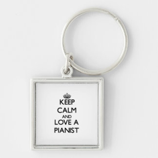 Keep Calm and Love a Pianist Keychains