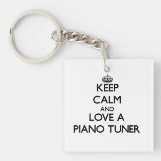 Keep Calm and Love a Piano Tuner Acrylic Key Chain