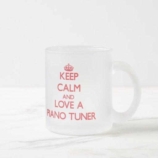 Keep Calm and Love a Piano Tuner Mug
