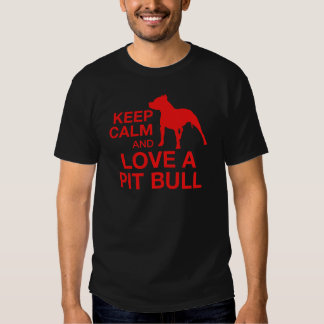 Keep Calm And Love A Pit Horizontal - RED Tshirts