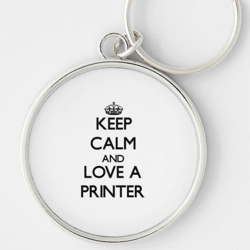Keep Calm and Love a Printer Keychain
