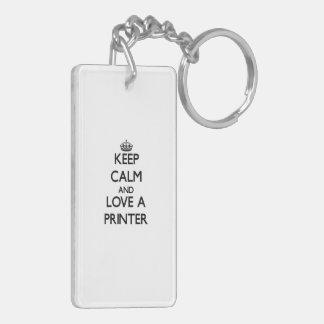 Keep Calm and Love a Printer Rectangle Acrylic Key Chains
