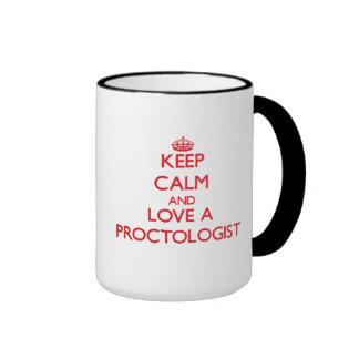 Keep Calm and Love a Proctologist Mugs