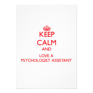Keep Calm and Love a Psychologist Assistant Invite