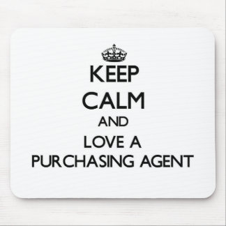 Keep Calm and Love a Purchasing Agent Mouse Pad