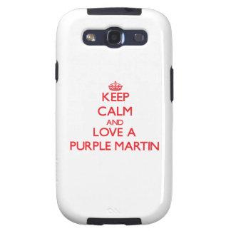 Keep calm and Love a Purple Martin Galaxy S3 Covers