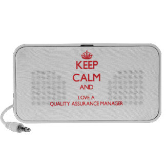 Keep Calm and Love a Quality Assurance Manager Travelling Speakers