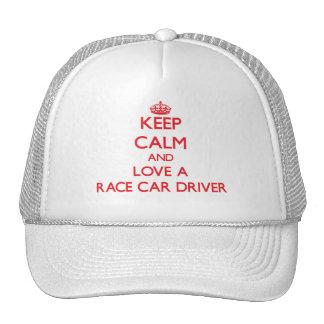 Keep Calm and Love a Race Car Driver Hat