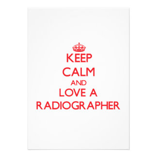 Keep Calm and Love a Radiographer Invitation