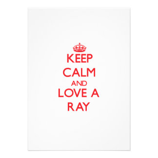 Keep calm and Love a Ray Personalized Invitation