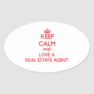 Keep Calm and Love a Real Estate Agent Oval Sticker