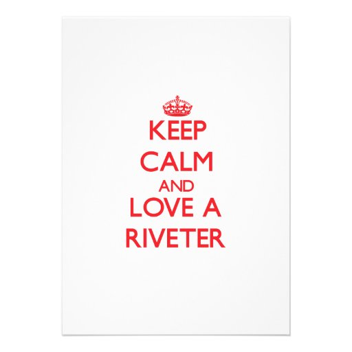 Keep Calm and Love a Riveter Cards
