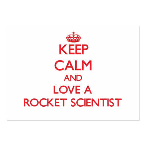 Keep Calm and Love a Rocket Scientist Business Card Template