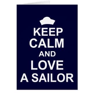 Keep Calm and Love a Sailor Card