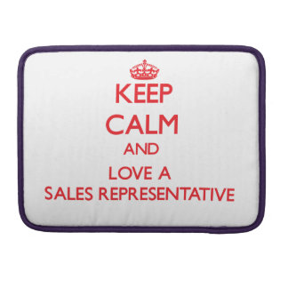 Keep Calm and Love a Sales Representative Sleeves For MacBook Pro