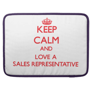 Keep Calm and Love a Sales Representative Sleeve For MacBook Pro