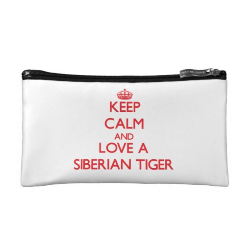 Keep calm and Love a Siberian Tiger Cosmetic Bag