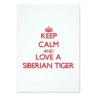 Keep calm and Love a Siberian Tiger Custom Invite