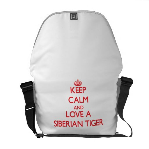 Keep calm and Love a Siberian Tiger Courier Bag