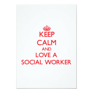 Keep Calm and Love a Social Worker 5x7 Paper Invitation Card