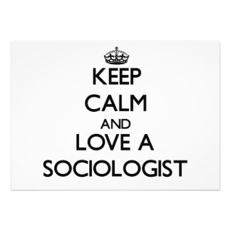 Keep Calm and Love a Sociologist Announcements