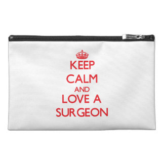 Keep Calm and Love a Surgeon Travel Accessory Bag