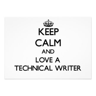 Keep Calm and Love a Technical Writer Invites