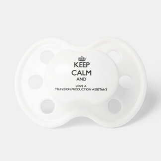Keep Calm and Love a Television Production Assista Pacifiers