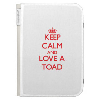Keep calm and Love a Toad Kindle 3 Cases